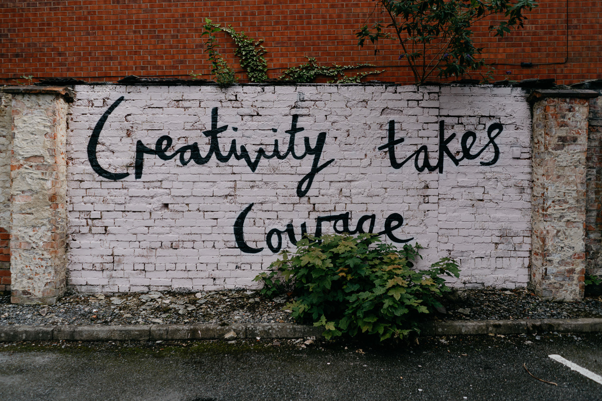 Creativity takes courage graffiti in Loughborough